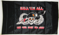 Flagge Kill em all - Let God sort em out!  (150 x 90 cm) kaufen bestellen Shop